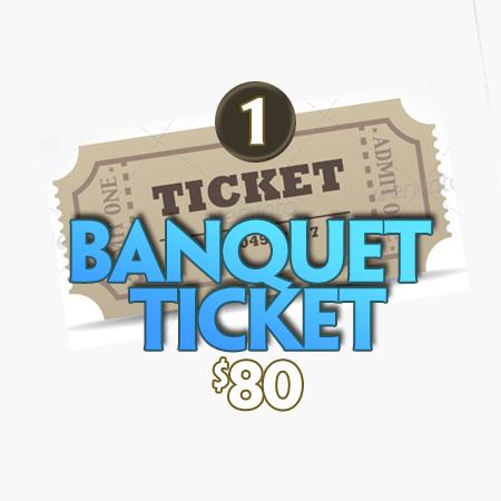 1 Banquet Ticket